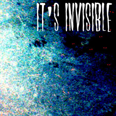 It's Invisible (5/13/01)