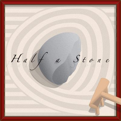 Half a Stone (10/31/04)